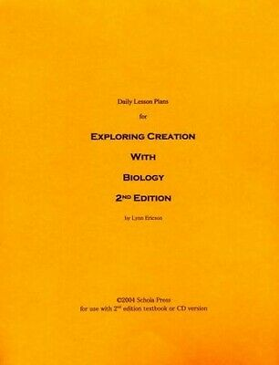 Daily Lesson Plans for Exploring Creation with Biology (2nd Edition)