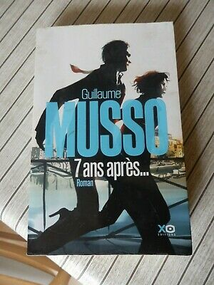 Livre  Guillaume Musso 7 Ans Apres Editions Xo