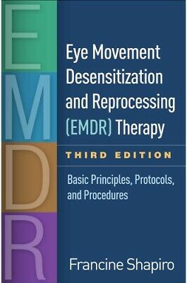Eye Movement Desensitization and Reprocessing (EMDR) [PDF BOOK]