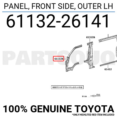 6113226141 Genuine Toyota PANEL, FRONT SIDE, OUTER LH 61132-26141