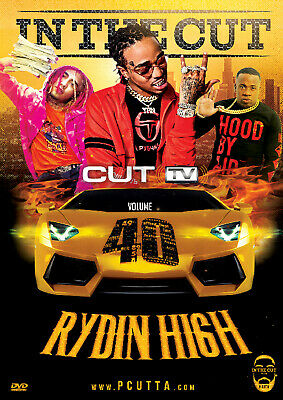 CUT TV - RYDIN HIGH VOL. 40 (MUSIC VIDEO DVD) Yo Gotti, G-Eazy, Drake, 21 Savage