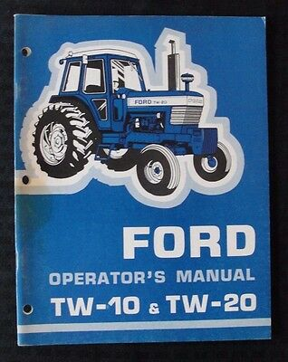 GENUINE 1970's FORD TW-10 TW-20 TRACTOR OPERATORS MANUAL VERY NICE SHAPE MINTY