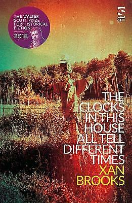 The Clocks in This House All Tell Different Times, Brooks, Xan