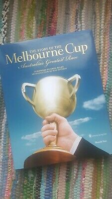 "BOOK ""The Story of the Melbourne Cup"" Herald Sun Victoria Racing Club Greg Miles"