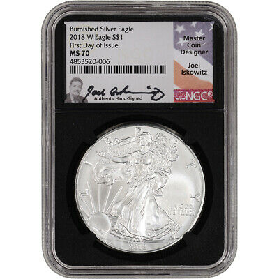 2018-W American Silver Eagle Burnished - NGC MS70 First Day Issue Black Iskowitz