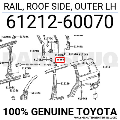 6121260070 Genuine Toyota RAIL, ROOF SIDE, OUTER LH 61212-60070