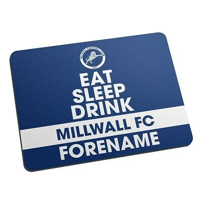MIllwall F.C - Personalised Mouse Mat (EAT, SLEEP, DRINK)