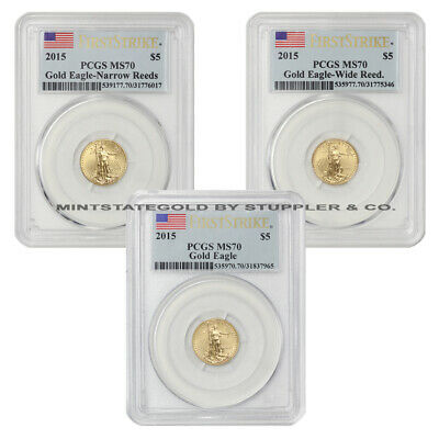 Set of 3 2015 $5 Gold Eagles PCGS MS70 First Strike Narrow-Wide Reeds FS Eagle