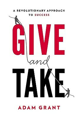 Give and Take: Why Helping Others Drives Our Success Pdf Book