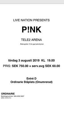 €40	Pink 1 ticket in Stockholm for 40 EUR