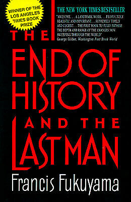 The End of History and the Last Man  (ExLib) by Francis Fukuyama