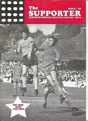 THE SUPPORTER OXFORD UNITED FOOTBALL CLUB OFFICIAL MAGAZINE No.2 1970