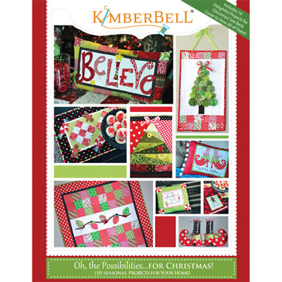 Oh, The Possibilities...for Christmas!  By Kimberbell (Pattern Book)