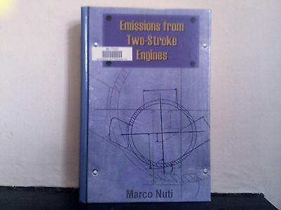 Emissions from Two-stroke Engines by Marco Nuti (H/B 1998) Internal Combustion
