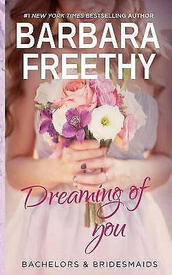 Dreaming of You  (ExLib) by Barbara Freethy