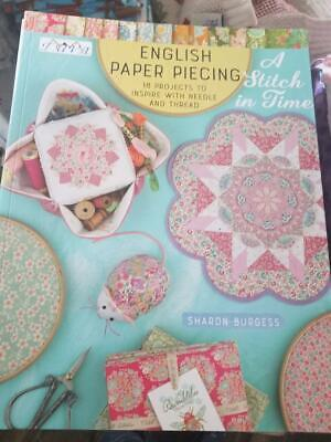 A Stitch In Time.....english Paper Piecing - An Excellent New Quilt Book