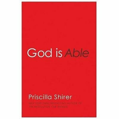 God Is Able by Priscilla Shirer (2013, Paperback)