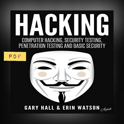 ⚡Hacking⚡: Computer Hacking, Security Testing,Penetration Testing (P-D-F)