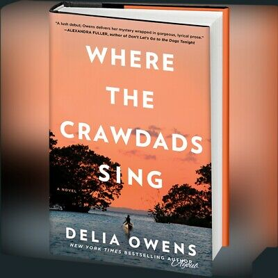 Where The Crawdads Sing by Delia Owens 2018⚡fast delivery⚡