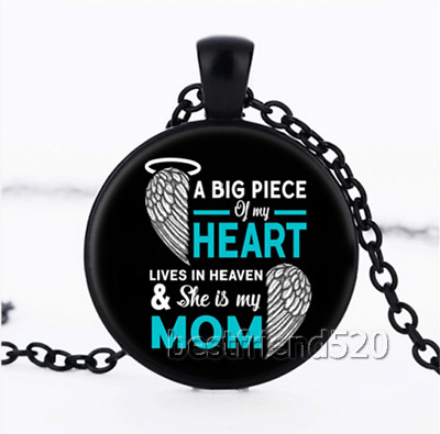 A Big Piece of My Heart Lives In Heaven My Mom Cabochon Glass Necklace Pendant