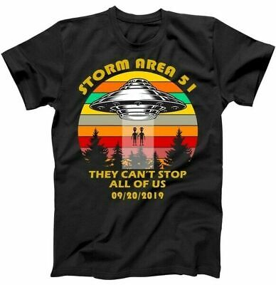 Storm Area 51 They Can't Stop Us All 09/20/2019 T-Shirt Black Unisex (S-5XL)