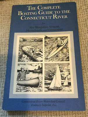 Complete Boating Guide to the Connecticut River for CT, NH, MA, VT with Maps