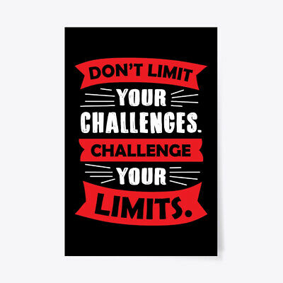 "Motivational Dont Limit Your Challenges Gift Poster - 24""x36"""