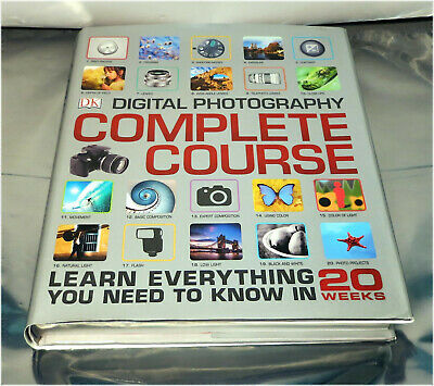 Digital Photography Complete Course: Learn Everything You Need to Know, Book