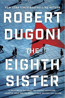 The Eighth Sister: A Thriller (Charles Jenkins Book 1) by Robert Dugoni