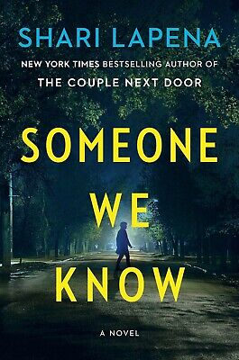 Someone We Know A Novel by Shari Lapena Stranger in the House thriller Hardcover