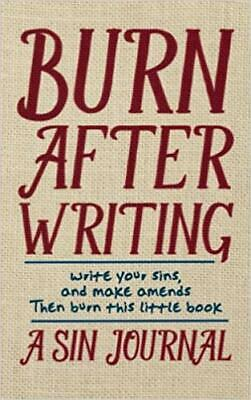 Burn After Writing A Sin Journal 1st Edition by Christian Michael Diary Textbook