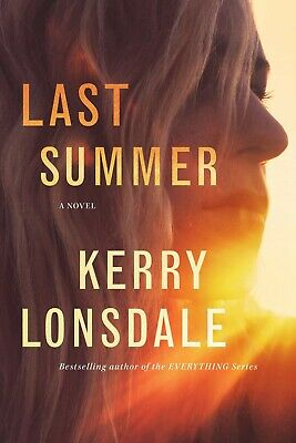 Last Summer: A Novel by Kerry Lonsdale  [ ρ-d-f ]