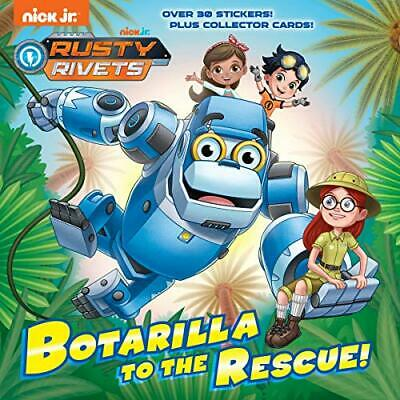 Botarilla to the Rescue! (Rusty Rivets) by Casey Neumann, Dave Aikins