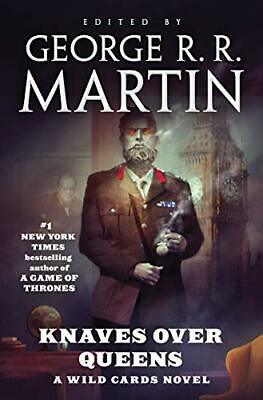 Knaves Over Queens by George R. R. Martin, Wild Cards Trust