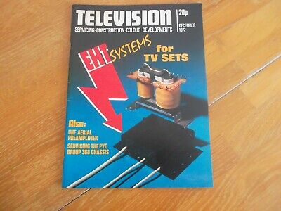 Television Magazine Dec 1972 Eht Systems For Tv Sets Uhf Aerial Preamp Pye 368