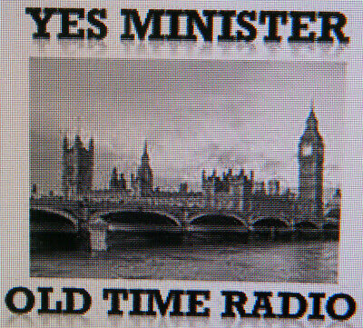 Yes Minister Old Time Radio Show (OTR) 16 episodes on MP3 CD