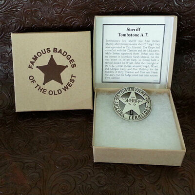 Awesome Famous Badges of Old West Tombstone Sheriff Replica Badge NEW in box