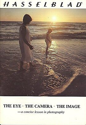 Hasselblad The Eye The Camera The Image Brochure 1981