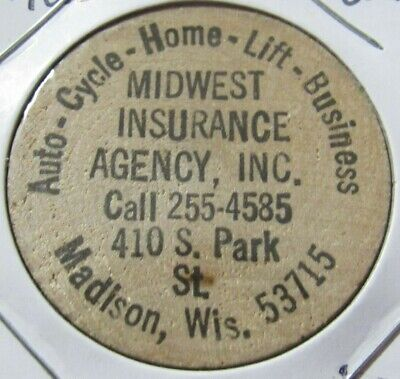 Vintage Midwest Insurance Agency Madison, WI Wooden Nickel - Token Wisconsin