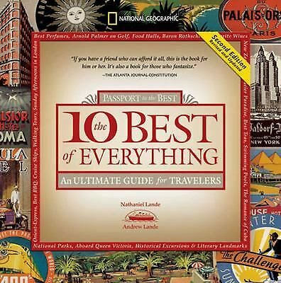 The 10 Best of Everything : An Ultimate Guide for Travelers