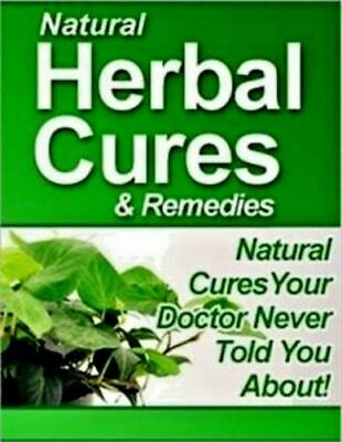 Natural Herbal Cures & Remedies ebook pdf Resell Rights with free shipping