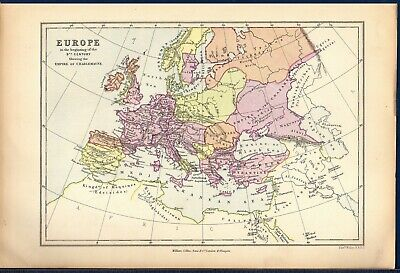 Antique MAP ~ EUROPE 9th Century EMPIRE OF CHARLEMAGNE ~ WELLER & COLLIER c1885