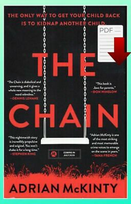 THE CHAIN by Adrian McKinty ( 2019 , P.D,F ) ⚡ Fast Delivery ⚡