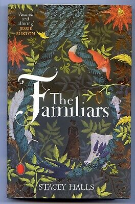 The Familiars. Stacey Halls. HB