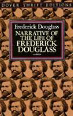 Narrative of the Life of Frederick Douglas : An American Slave  (NoDust)