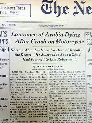 <1935 NY TIMES newspaper T E LAWRENCE of ARABIA FATALLY INJURED Motorcycle Crash