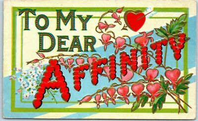 "Vintage Large Letter Greetings Romance Love Postcard ""To My Dear AFFINITY"" 1910"