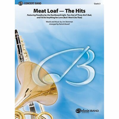 Meat Loaf---The Hits - Words and music by Jim Steinman / arr. Patrick Roszell