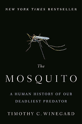 The Mosquito by Timothy C. Winegard (Digitall, 2019)