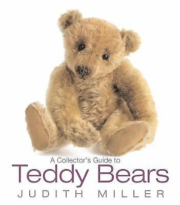 A Collector's Guide to Teddy Bears by Judith Miller